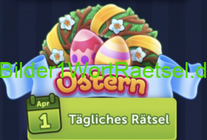 4 Bilder 1 Wort Ostern 6 April 2020 Tägliches Bonus Rätsel