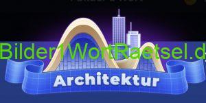 4 Bilder 1 Wort tägliches Rätsel Architektur 2021 Lösungen